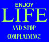 orlando espinosa enjoy-life and stop complaining
