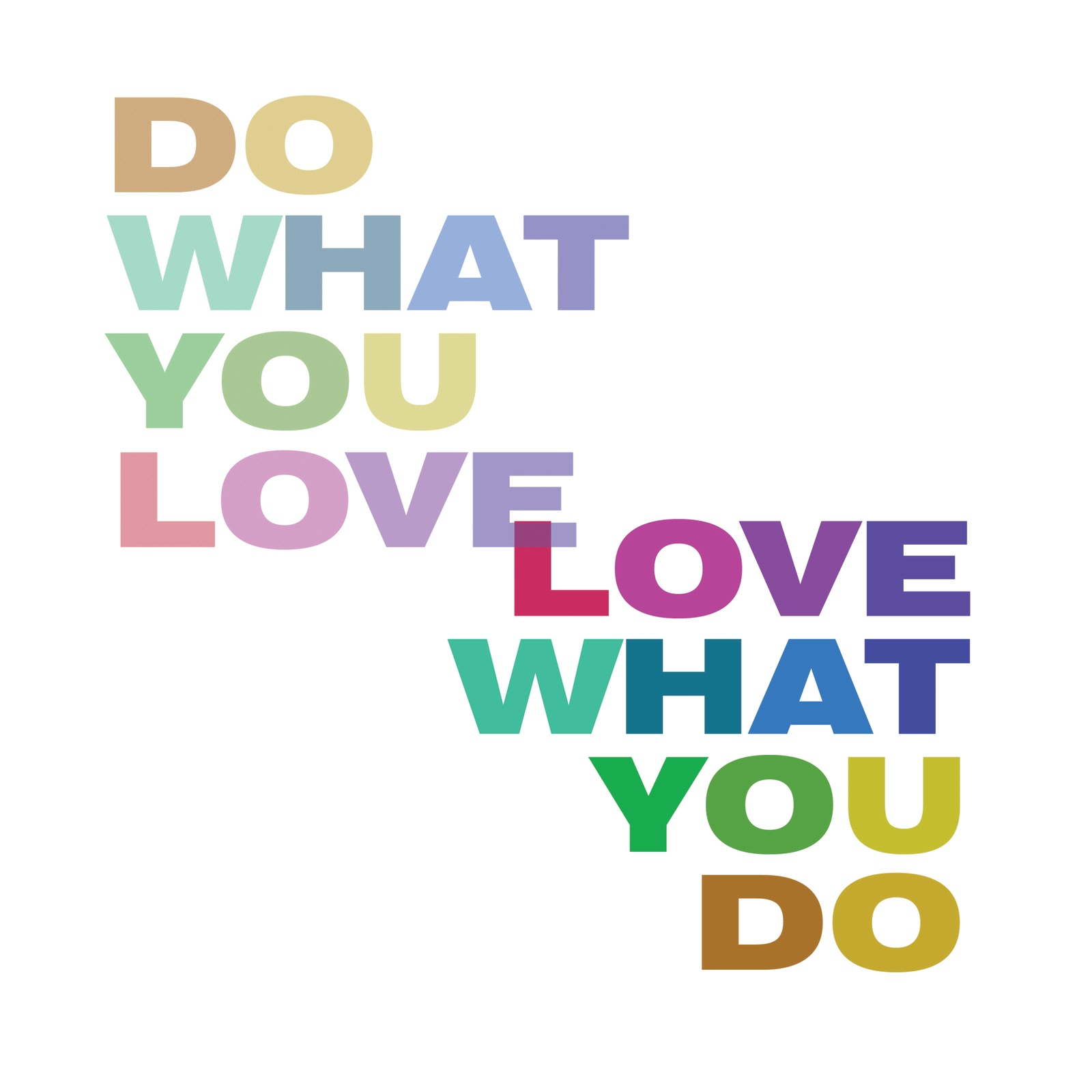Doing What You Love Quotes: Find What You Love