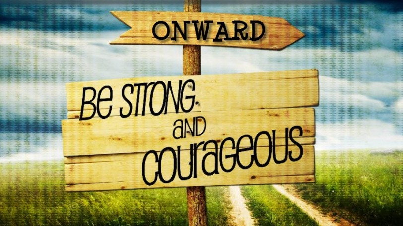 be-strong-and-courageous-orlando espinosa