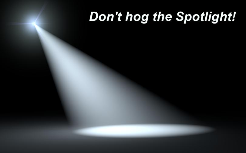 don't hog the spotlight-orlando espinosa