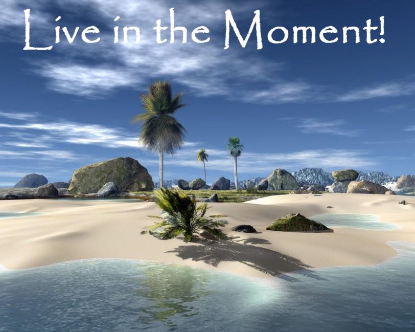 live in the moment-orlando espinosa