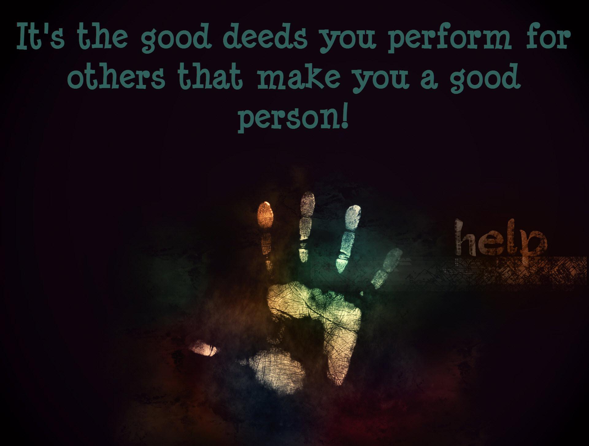 Good deeds never die
