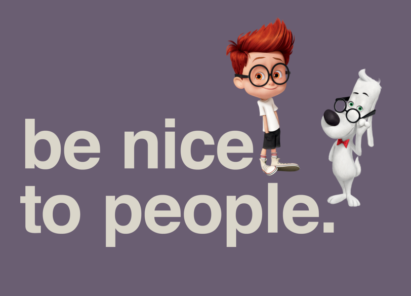 be-nice-to-people-orlando-espinosa