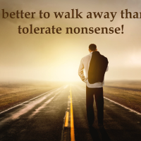 Walk Away From Nonsense