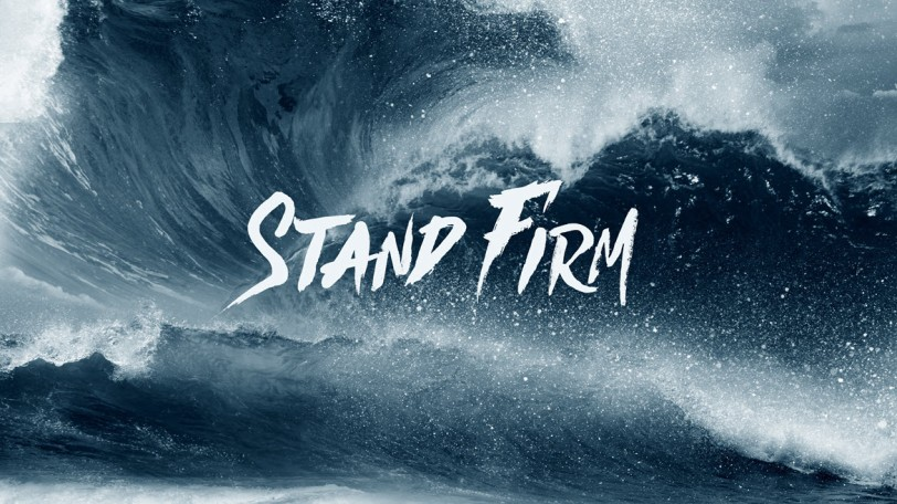 Image result for stand firm