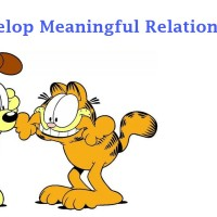 Develop Meaningful Relationships