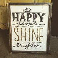 Happy People Shine Brighter