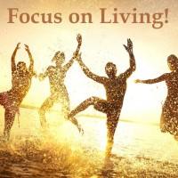 Focus on Living