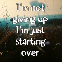 Just Starting Over