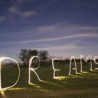 Have Dreams