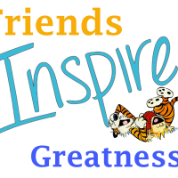 Friends Inspire Greatness