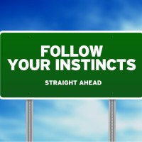 Let Instinct Guide You