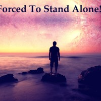 Forced To Stand Alone