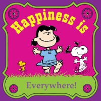 Happiness Is Everywhere