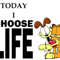 Today I Choose Life