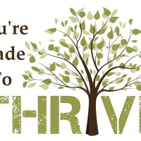 You're Made To Thrive