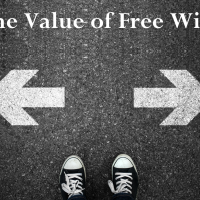 The Value of Free Will