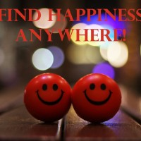 Find Happiness Anywhere