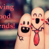 Having Good Friends