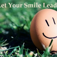 Let Your Smile Lead