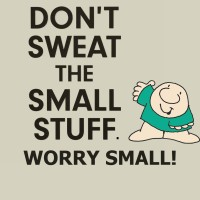 Worry Small