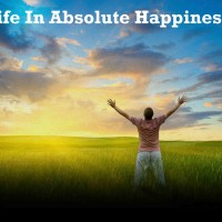 Life In Absolute Happiness