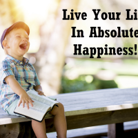 Live In Absolute Happiness
