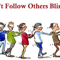 Don't Follow Blindly