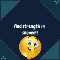 Find Strength In Silence