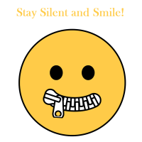 Stay Silent and Smile