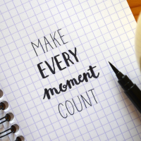 Making Every Moment Count
