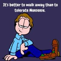 Never Tolerate Nonsense