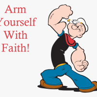 Arm Yourself With Faith