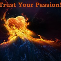 Trust Your Passion