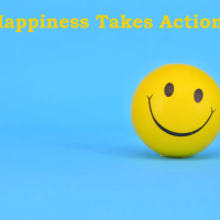Happiness Takes Action