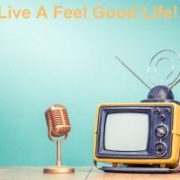 A Feel Good Life